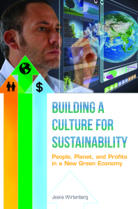 Building a Culture for Sustainability by Jeana Wirtenberg